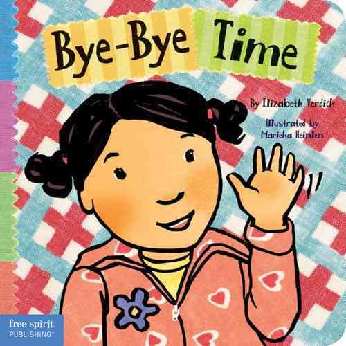 Bye-Bye Time By Verdick, Elizabeth/ Heinlen, Marieka (ILT)