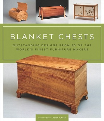 Blanket Chests By Gibson, Scott/ Turner, Peter